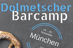 Dolmetscher Barcamp München
